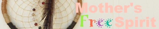 Mother's Free Spirit™ マザーズ・フリー・スピリット